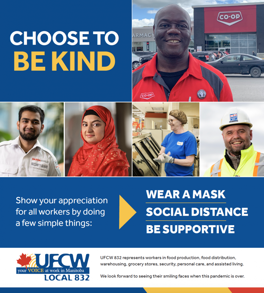 Choose to be kind. Show your appreciation for all workers by doing a few simple things: wear a mask, social distance and be supportive.
